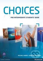Michael Harris, Anna Sikorzyńska: Choices - Pre-Intermediate: Student's Book