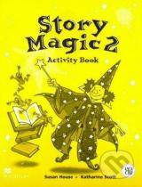 Susan House, Katharine Scott: Story Magic 2 - Activity Book