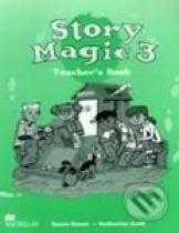 Susan House, Katharine Scott: Story Magic 3 - Teacher's Book