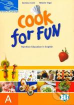 Damiana Covre, Melanie Segal: Cook for Fun - Students book A