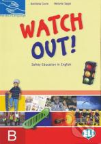 Damiana Covre, Melanie Segal: Watch Out - students book B