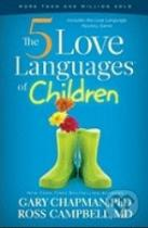 Gary Chapman: The 5 Love Languages of Children