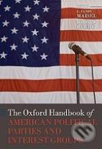 L. Sandy Maisel, Jeffrey M. Berry: The Oxford Handbook of American Political Parties and Interest Groups