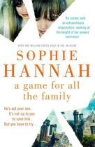 A Game for All Familly - Sophie Hannah