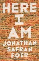 Here I Am - Jonathan S Foer