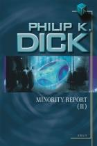 Argo Minority Report II. - Philip Kindred Dick
