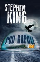 Beta - Dobrovský Pod kupolí - Stephen King