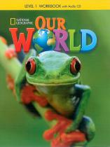 Our World 1 Workbook with Audio CD - Diane Pinkley