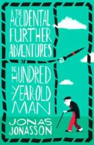 4th Estate The Accidental Further Adventures of the Hundred-Year-Old Man - Jonas Jonasson