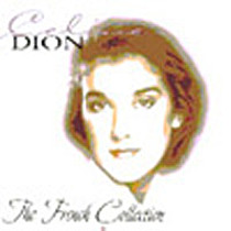 Dion, Celine: French Collection