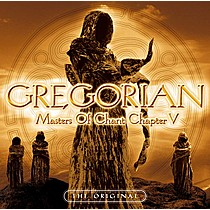 Gregorian: Masters of Chant Chapter V