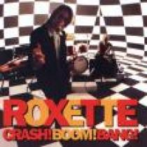 Crash, Boom, Bang - Roxette