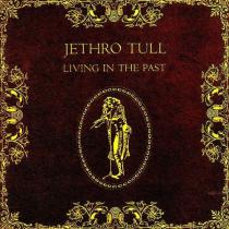 Living In The Past - Jethro Tull