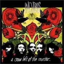 Crow Left Of The Murder, A - Incubus