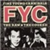 Raw And The Cooked, The - Fine Young Cannibals