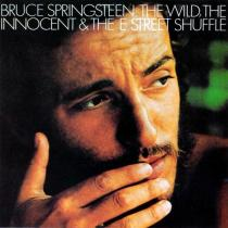 Wild The Innocent And The E Street Shuffle, The - Bruce Springsteen