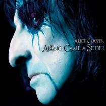 Along Came A Spider - Alice Cooper