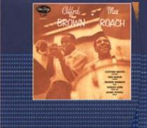 Brown, Clifford: Clifford Brown And Max Roach