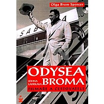 Olga Brom Spencer: Odysea Johna Ladislava Broma
