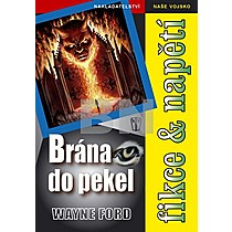 Wayne Ford: Brána do pekel