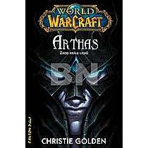 Christie Golden: Arthas