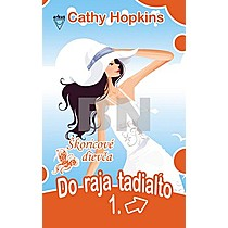 Do raja tadiaľto 1. - Cathy Hopkins