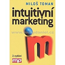 Miloš Toman Intuitivní marketing