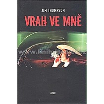 Jim Thompson Vrah ve mně