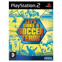 Let's Make a Soccer Team (PS2)