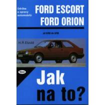 Ford Escort-Ford Orion/ Jak na to?