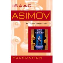 Foundation (Foundation Novels) - Isaac Asimov