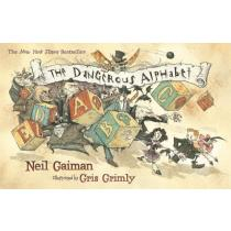 The Dangerous Alphabet - Neil Gaiman, Gris Grimly