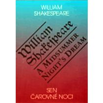 Sen čarovné noci / A Midsummer Night`s Dream - Shakespeare William
