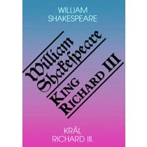 Král Richard III. / King Richard III - Shakespeare William