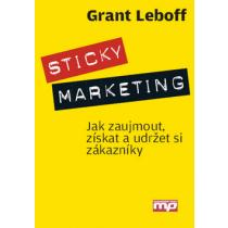 Sticky marketing - Leboff Grant