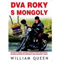 Dva roky s Mongoly - Queen William