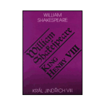 Král Jindřich VIII. / King Henry VIII. - Shakespeare William