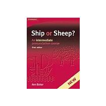 BAKER, ANN Ship or sheep? Student´s Book - An intermediate Pronunciatio