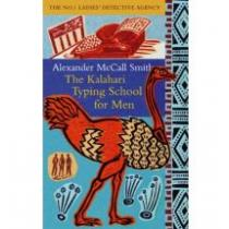 Alexander McCall Smith Kalahari Typing School for Men