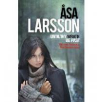 Larsson Asa Until thy Wrath be Past