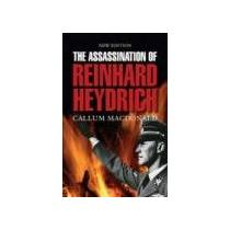 Macdonald Callum Assassination of Reinhard Heydrich