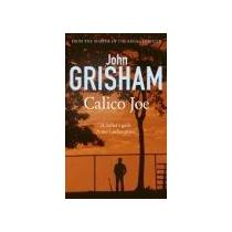 Grisham John Calico Joe