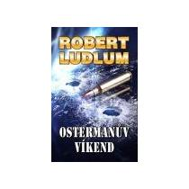 Ludlum Robert Ostermanův víkend