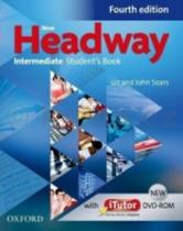 John a Liz Soars: New Headway Fourth edition Intermediate Student's Book + iTutor DVD rom